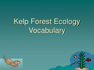 Kelp Forest Ecology Vocabulary