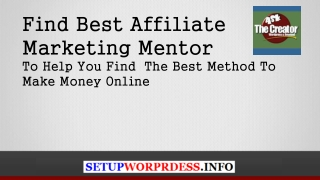 Find Best Affiliate Marketing Mentor