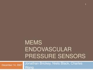 MEMS Endovascular Pressure Sensors