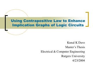 Using Contrapositive Law to Enhance Implication Graphs of Logic Circuits