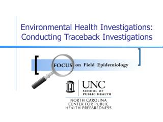 Environmental Health Investigations: Conducting Traceback Investigations