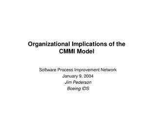 Organizational Implications of the CMMI Model