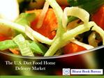 The U.S. Diet Food Home Delivery Market