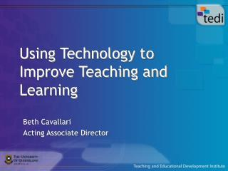 Using Technology to Improve Teaching and Learning