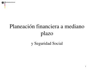 Planeaci n financiera a mediano plazo