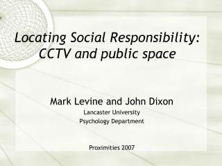 Locating Social Responsibility: CCTV and public space