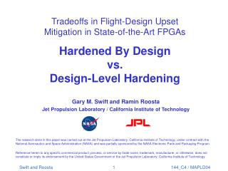 Tradeoffs in Flight-Design Upset Mitigation in State-of-the-Art FPGAs  Hardened By Design vs. Design-Level Hardening