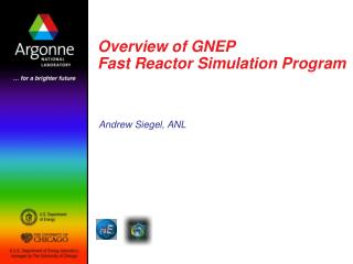 Overview of GNEP  Fast Reactor Simulation Program