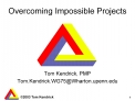 Overcoming Impossible Projects