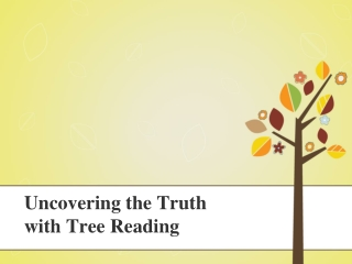 Uncovering the Truth With Tree Reading