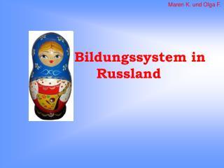 Bildungssystem in  Russland
