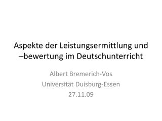 Aspekte der Leistungsermittlung und  bewertung im Deutschunterricht