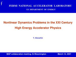Nonlinear Dynamics Problems in the XXI Century  High Energy Accelerator Physics  Y. Alexahin