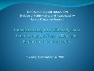 Understanding Coordinated, Early Intervening Services CEIS, and Reporting Requirements