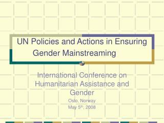 UN Policies and Actions in Ensuring Gender Mainstreaming
