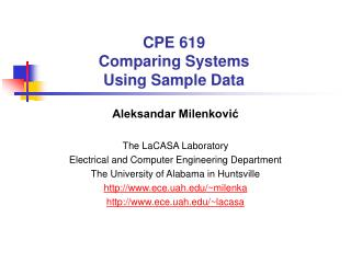 CPE 619 Comparing Systems  Using Sample Data