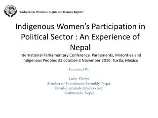 Indigenous Women s Participation in  Political Sector : An Experience of Nepal International Parliamentary Conference  P