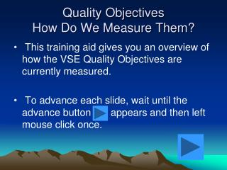 Quality Objectives How Do We Measure Them