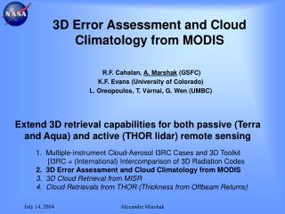 3D Error Assessment and Cloud Climatology from MODIS