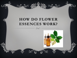 how do flower essences work