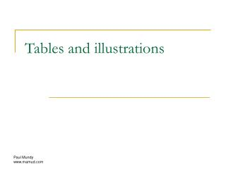 Tables and illustrations