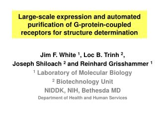 Large-scale expression and automated purification of G-protein-coupled receptors for structure determination