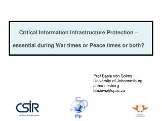 Critical Information Infrastructure Protection    essential during War times or Peace times or both