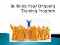 Building Your Ongoing Training Program