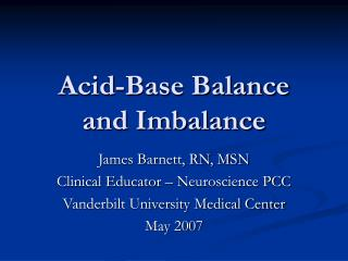 Acid-Base Balance and Imbalance