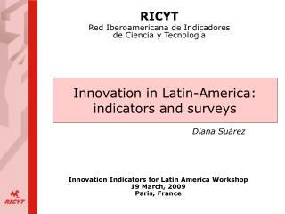 Innovation in Latin-America: indicators and surveys