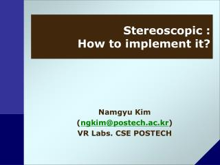 Stereoscopic : How to implement it