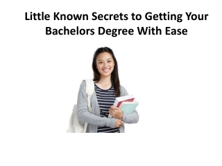 Little Known Secrets to Getting Your Bachelors Degree With