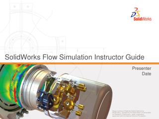 SolidWorks Flow Simulation Instructor Guide