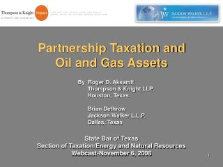 Partnership Taxation and Oil and Gas Assets