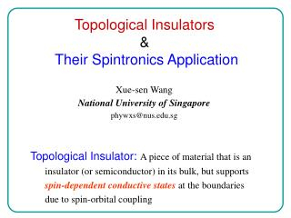 Topological Insulators    Their Spintronics Application