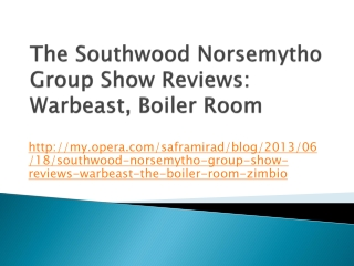 The Southwood Norsemytho Group Show Reviews: Warbeast,  Boil
