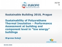 Sustainable Building 2010, Prague  Sustainability of Polyurethane Thermal Insulation   Performance Assessment at buildin