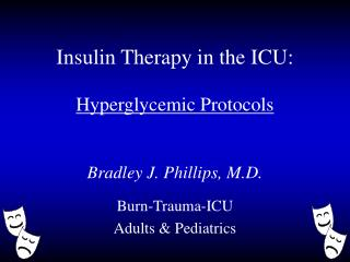 Insulin Therapy in the ICU: