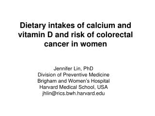 Dietary intakes of calcium and vitamin D and risk of colorectal cancer in women