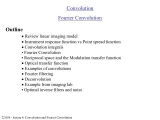 22.058 - lecture 4, Convolution and Fourier Convolution