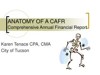 ANATOMY OF A CAFR Comprehensive Annual Financial Report