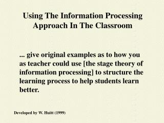 Using The Information Processing Approach In The Classroom