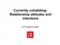 Currently cohabiting: Relationship attitudes and intentions