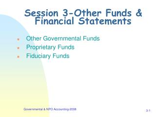 Session 3-Other Funds  Financial Statements