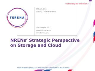 NRENs  Strategic Perspective on Storage and Cloud