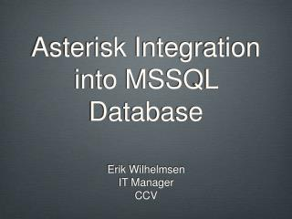 Asterisk Integration into MSSQL Database