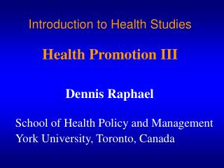 Introduction to Health Studies   Health Promotion III