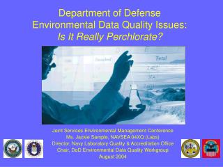 Department of Defense Environmental Data Quality Issues:  Is It Really Perchlorate