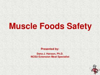 Muscle Foods Safety