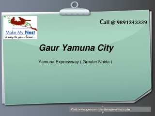 Gaur Yamuna City Price List Call 9891343339